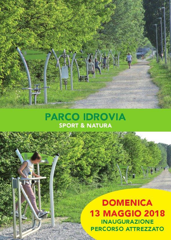 inaugurazione palestra del Parco Idrovia. Domenica 13 maggio 2018 ore 11:00